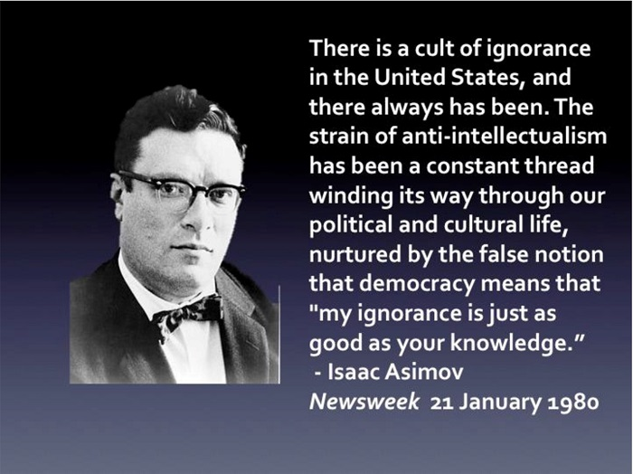 Isaac Asimov quote on anti intellectualism
