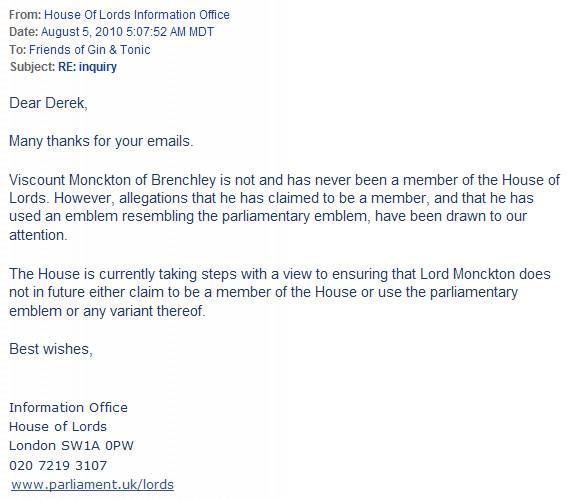 Christopher Monckton is not and has never been a Member of the House of Lords.