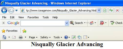 The Ice Age Now website claims the Nisqually Glacier is advancing.