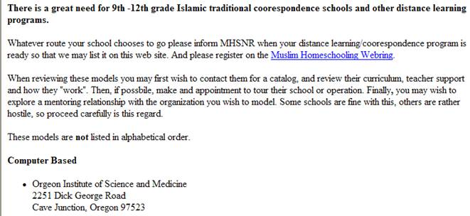 The OISM study course includes Islamic/Muslim home           schooling.